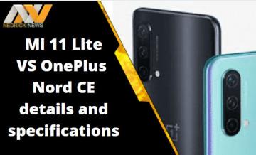 Mi 11 Lite, OnePlus Nord CE